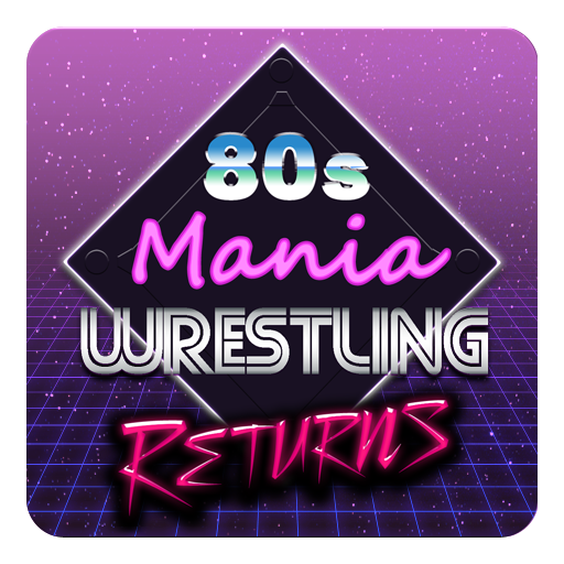 80s Mania Wrestling Returns  APKs (Mod) Download – for android